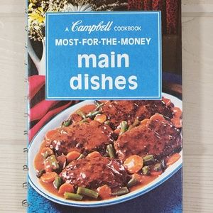 Campbell Most-For-The-Money Main Dishes Cookbook